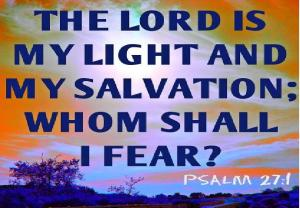 the Lord is my Light Ps27