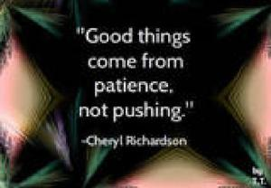 patience pays