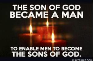 son of God became man