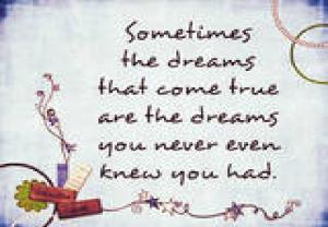 dreams that come true