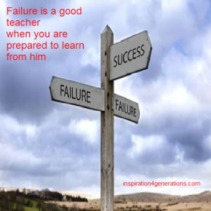 failure is a good teacher