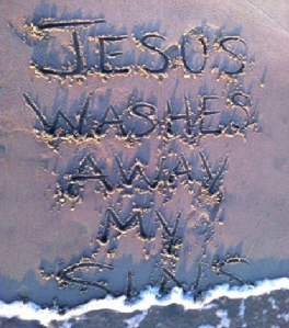 Jesus washed away my sin