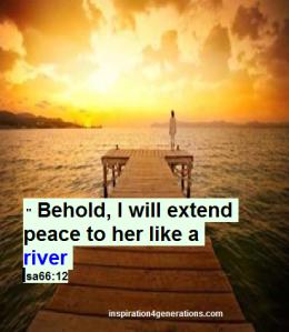 peace like a river Isa66 12
