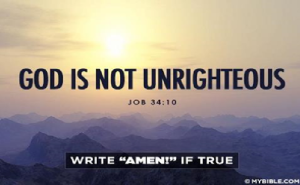 why worry  God is not unrighteous