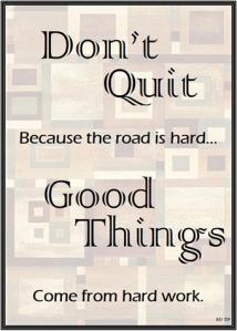 1don't quit2