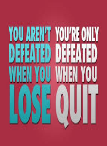 don't stop trying  don't quit
