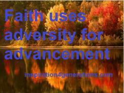 faith uses adversity for advancement