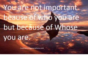 your importance