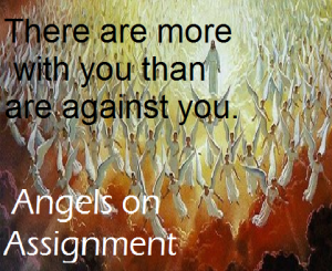 angels more with you