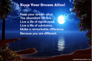 Keep Your Dream Alive