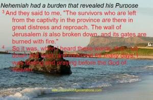 Nehemiah had a purpose