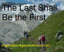 The Last Shall Be the First